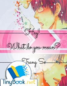 [Đm] Hey! What Do You Mean?